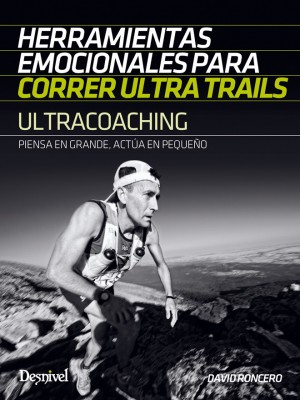 Desnivel Ultracoaching Herramientas Emocionales Ultratrails