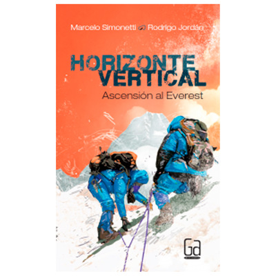 Antártica Horizonte Vertical. Ascencion Al Everest