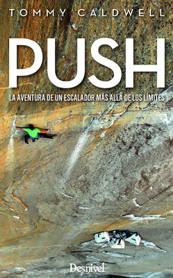 Desnivel Push. Tommy Caldwell